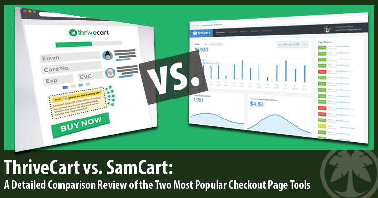 Thrivecart vs Samcart - Review / Comparison