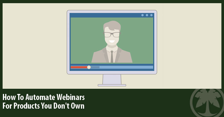 Automated Webinars - Affiliate Webinars