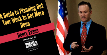 Henry Evans - planning out your week