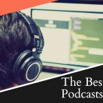 The Best Business Podcasts For 2019
