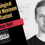 Daniel Daines-Hutt: Using Psychological Triggers To Get Maximum ROI From Content